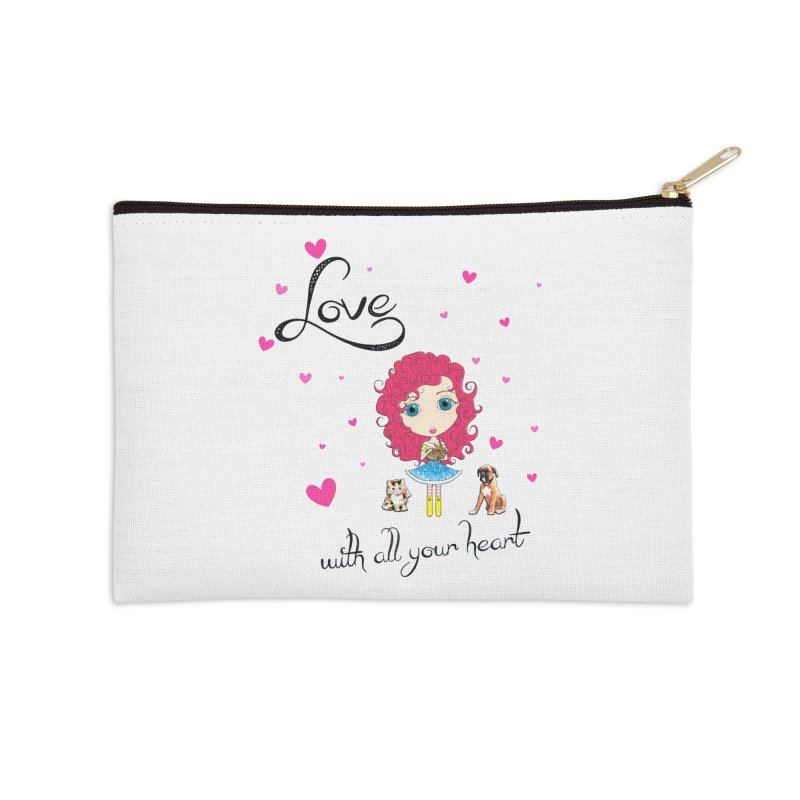 Love With All Your Heart Accessories Zip Pouch by Little Miss Tyne's Artist Shop