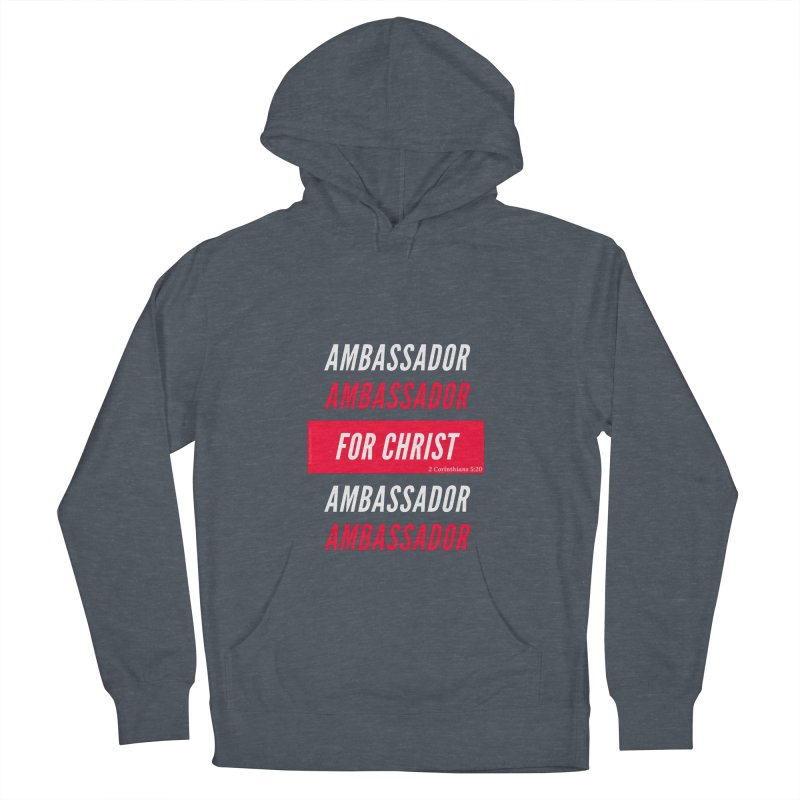 Ambassador For Christ White Letter Men's French Terry Pullover Hoody by Living Virtuous Boutique