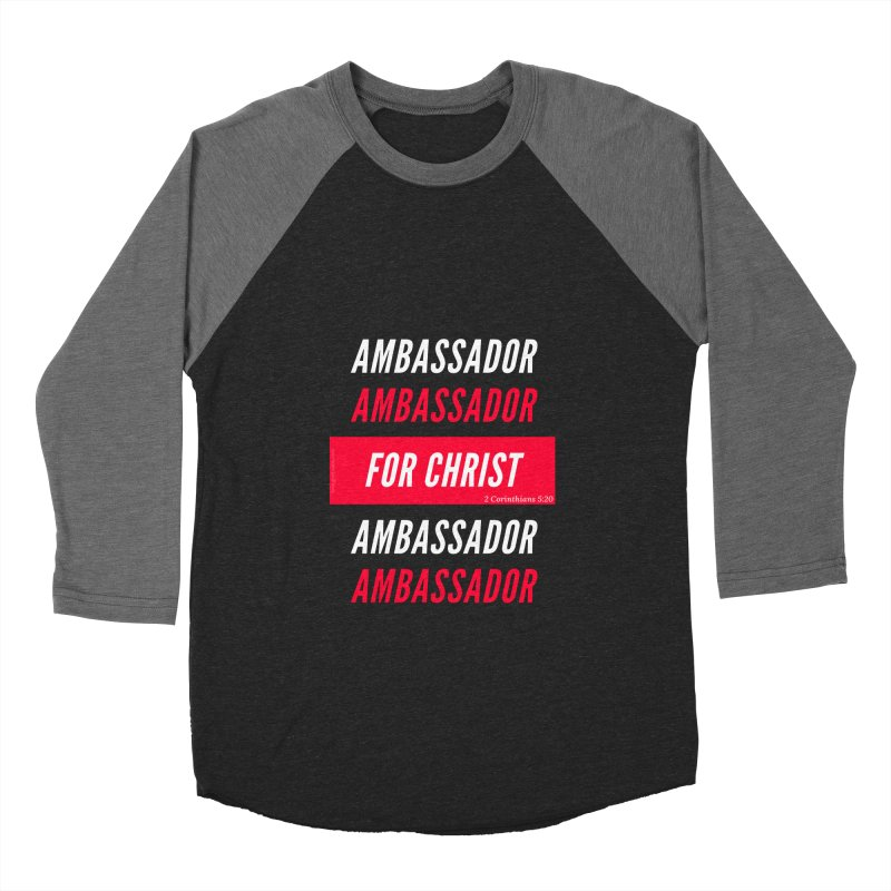 Ambassador For Christ White Letter in Women's Baseball Triblend Longsleeve T-Shirt Grey Triblend Sleeves by Living Virtuous Boutique