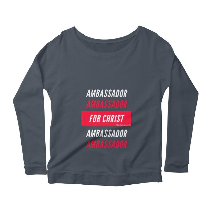 Ambassador For Christ White Letter Women's Scoop Neck Longsleeve T-Shirt by Living Virtuous Boutique