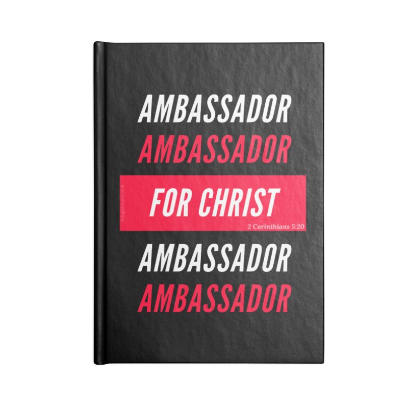 Ambassador For Christ White Letter Accessories Blank Journal Notebook by Living Virtuous Boutique