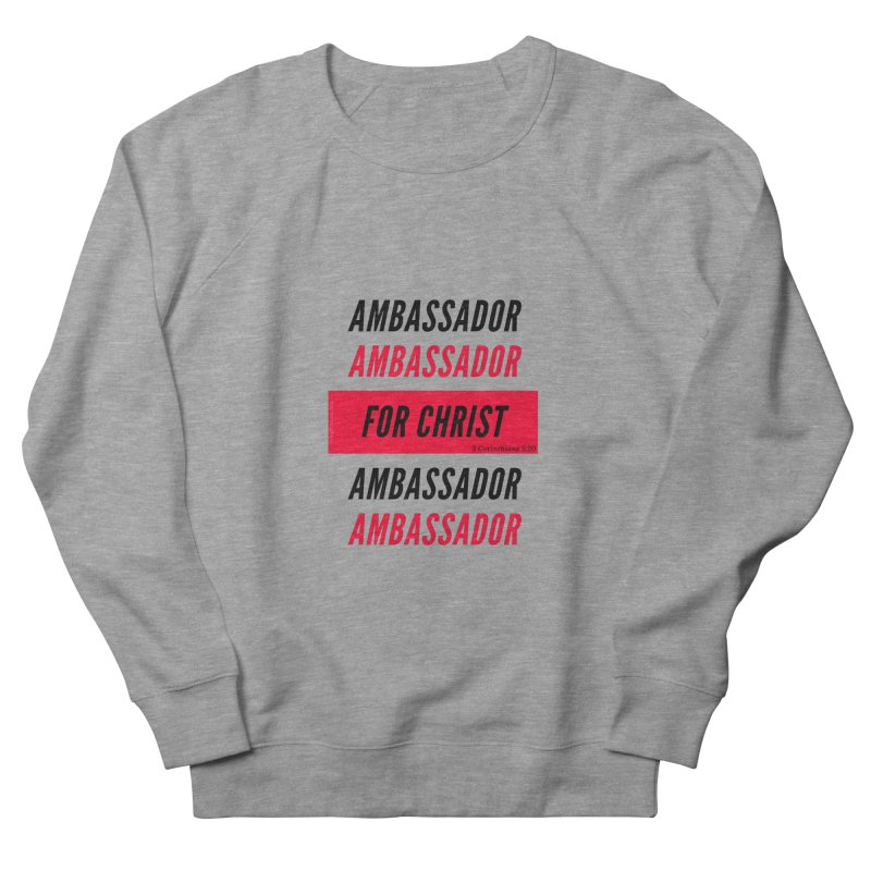 Ambassador Collection Black Letter in Men's French Terry Sweatshirt Heather Graphite by Living Virtuous Boutique