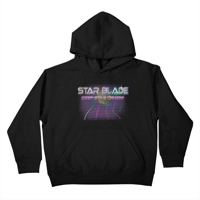 Star Blade Keep Star Cruzin' Kids Pullover Hoody by LlamapajamaTs's Artist Shop