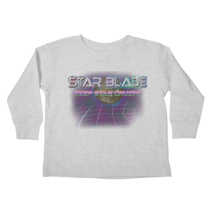 Star Blade Keep Star Cruzin' Kids Toddler Longsleeve T-Shirt by LlamapajamaTs's Artist Shop
