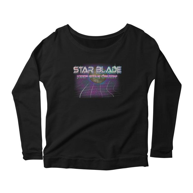 Star Blade Keep Star Cruzin' Women's Longsleeve Scoopneck  by LlamapajamaTs's Artist Shop