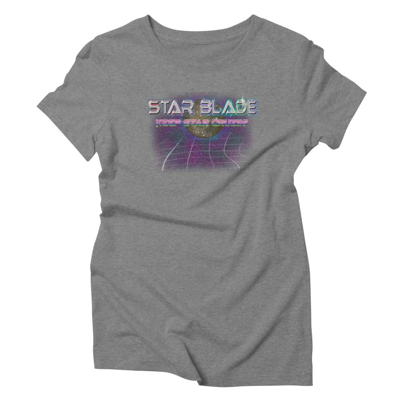 Star Blade Keep Star Cruzin' Women's Triblend T-shirt by LlamapajamaTs's Artist Shop