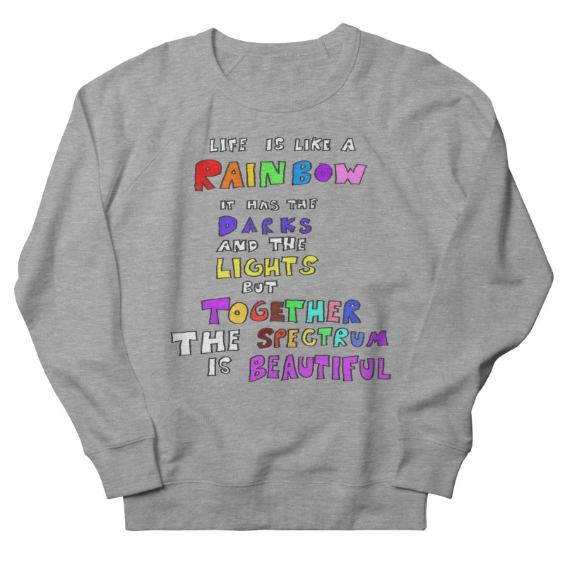 Life is Beautiful and Complicated, So Love It! Women's Sweatshirt by LlamapajamaTs's Artist Shop