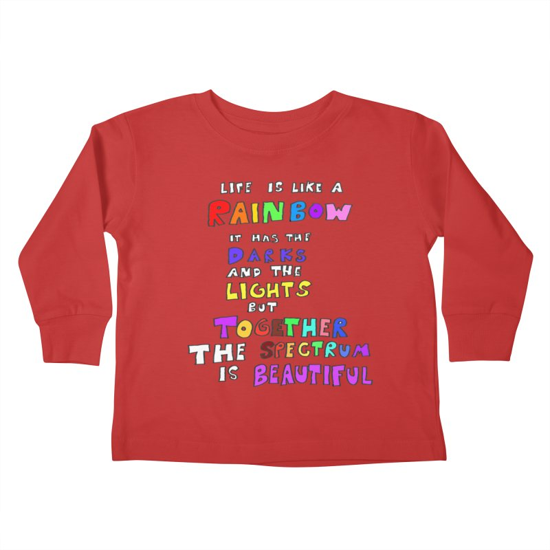 Life is Beautiful and Complicated, So Love It! Kids Toddler Longsleeve T-Shirt by LlamapajamaTs's Artist Shop
