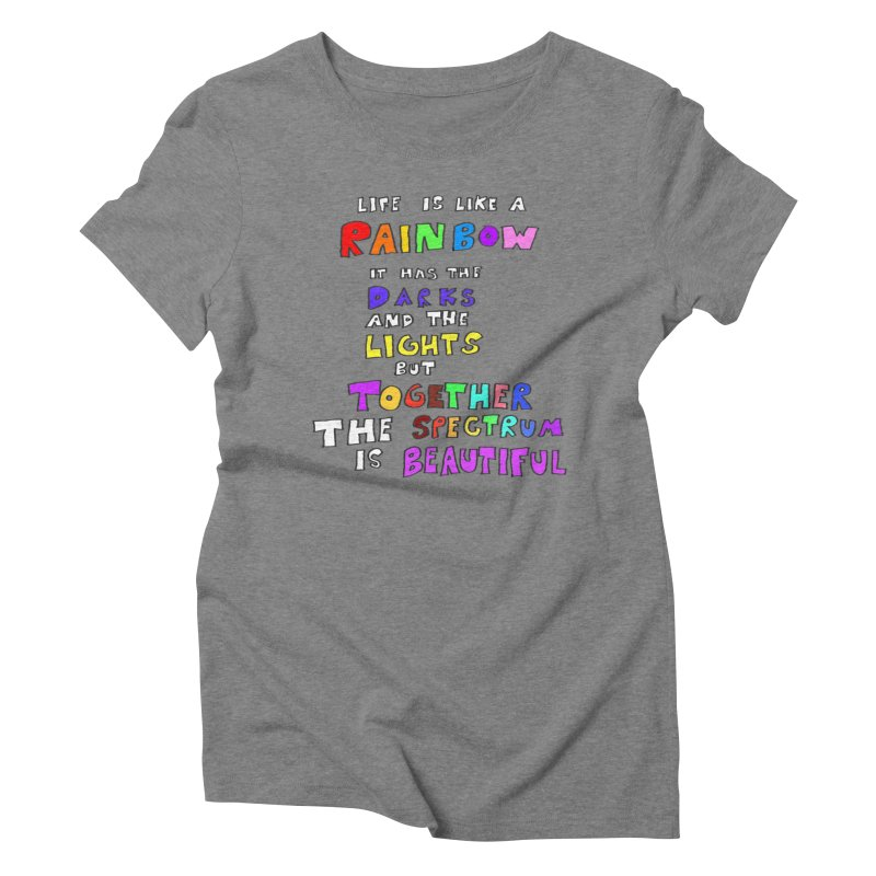 Life is Beautiful and Complicated, So Love It! Women's Triblend T-Shirt by LlamapajamaTs's Artist Shop