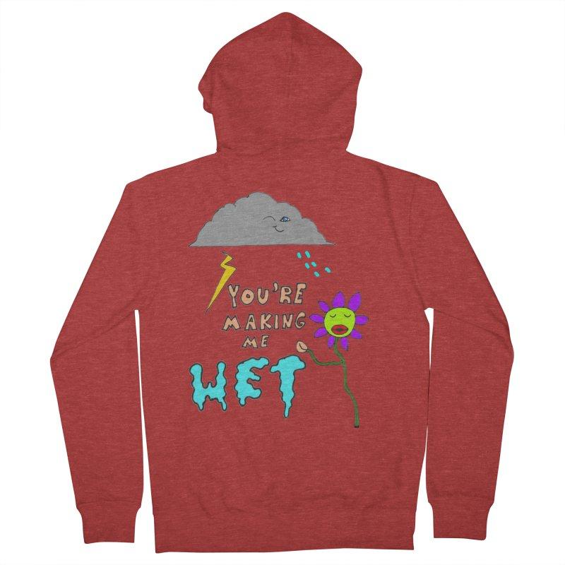 You're Making Me Wet Women's Zip-Up Hoody by LlamapajamaTs's Artist Shop