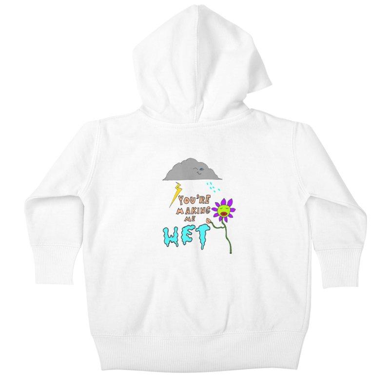 You're Making Me Wet Kids Baby Zip-Up Hoody by LlamapajamaTs's Artist Shop