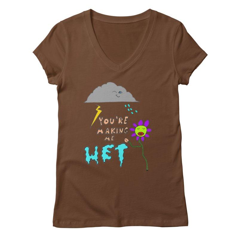 You're Making Me Wet Women's V-Neck by LlamapajamaTs's Artist Shop