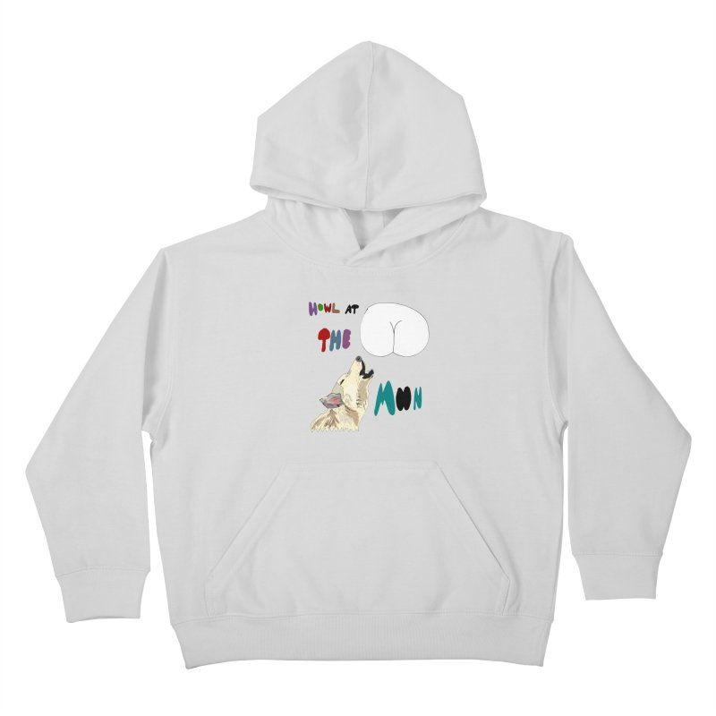 Howl at the Moon Kids Pullover Hoody by LlamapajamaTs's Artist Shop
