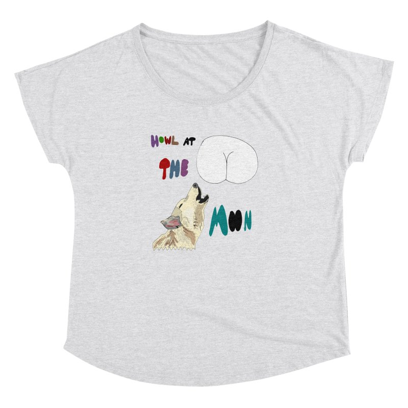 Howl at the Moon Women's Dolman by LlamapajamaTs's Artist Shop