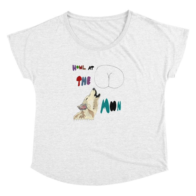 Howl at the Moon Women's Dolman by LlamapajamaTs's Artist Shop