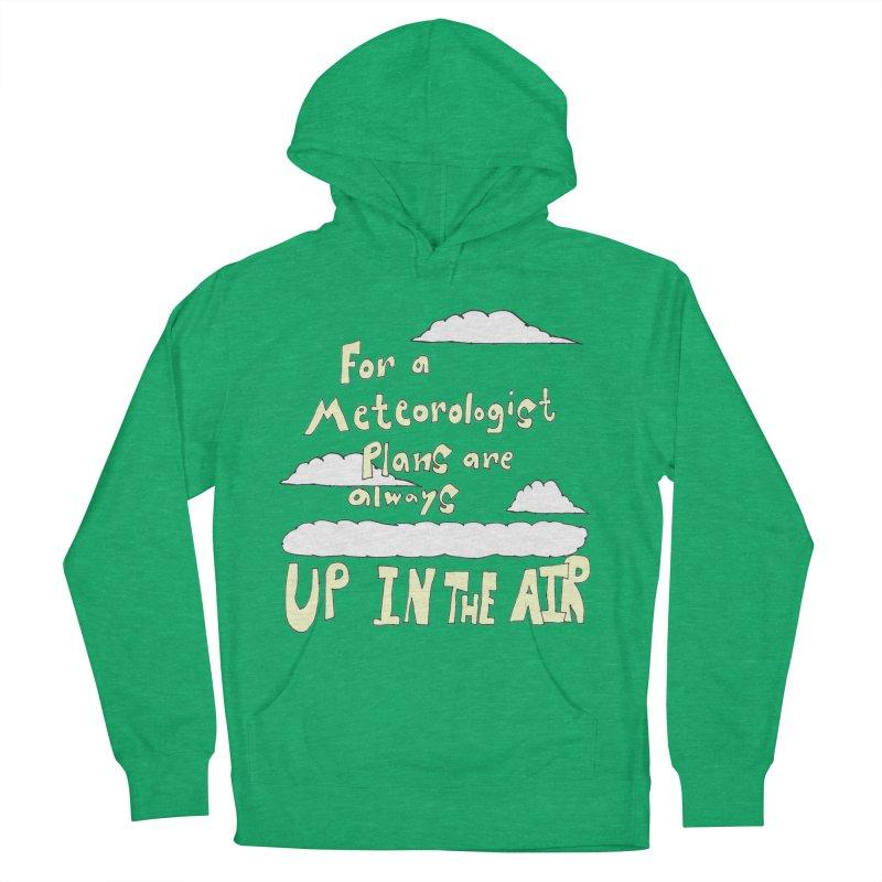 Meteorologist Plans Men's Pullover Hoody by LlamapajamaTs's Artist Shop