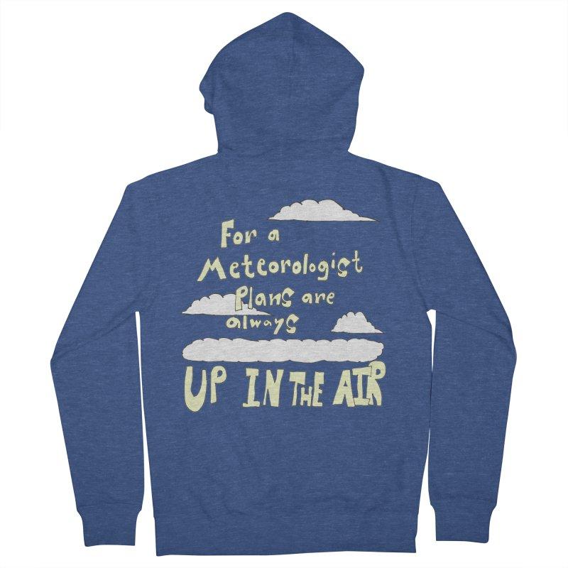 Meteorologist Plans Men's Zip-Up Hoody by LlamapajamaTs's Artist Shop