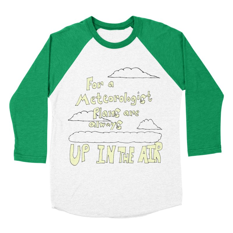 Meteorologist Plans Women's Baseball Triblend T-Shirt by LlamapajamaTs's Artist Shop