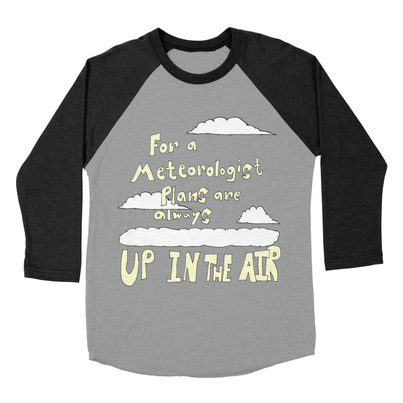 Meteorologist Plans Men's Baseball Triblend T-Shirt by LlamapajamaTs's Artist Shop