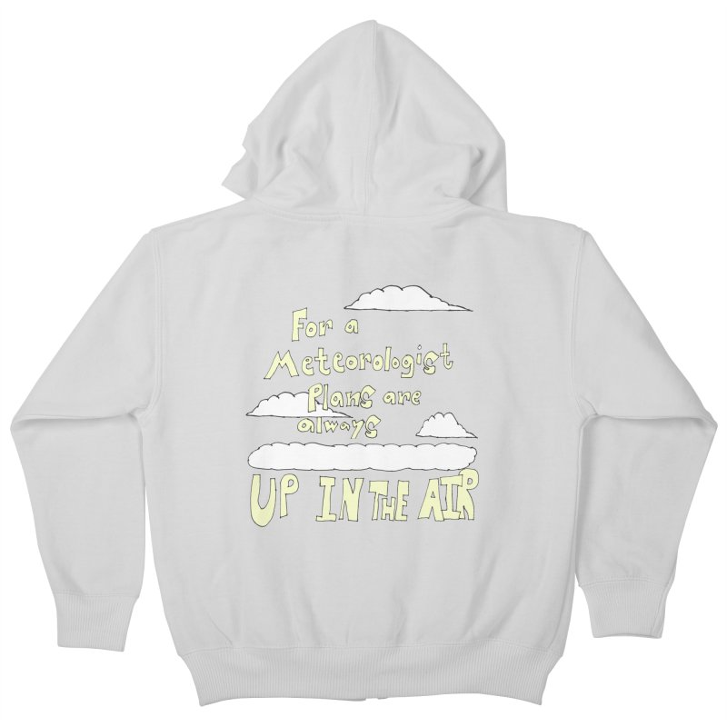 Meteorologist Plans Kids Zip-Up Hoody by LlamapajamaTs's Artist Shop