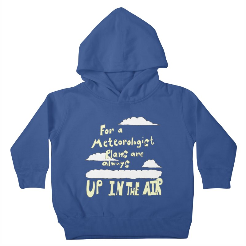Meteorologist Plans Kids Toddler Pullover Hoody by LlamapajamaTs's Artist Shop