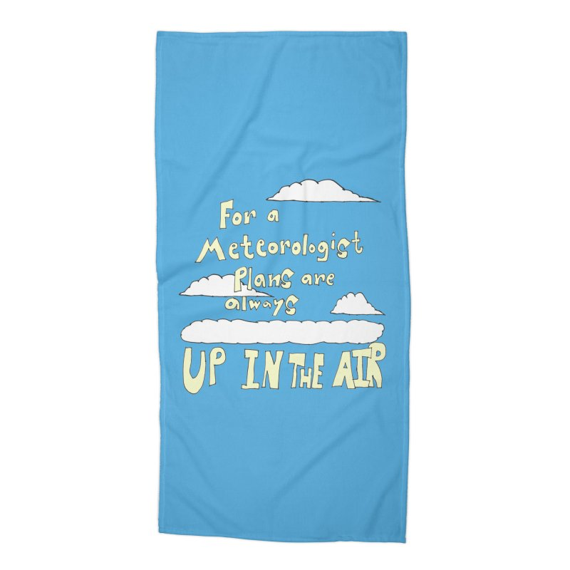 Meteorologist Plans Accessories Beach Towel by LlamapajamaTs's Artist Shop