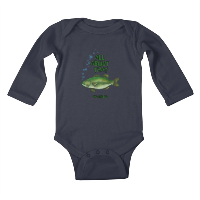 All About That Bass Kids Baby Longsleeve Bodysuit by Loganferret's Artist Shop