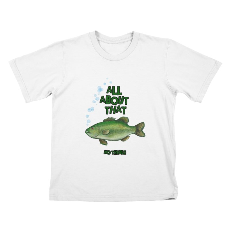 All About That Bass Kids T-shirt by Loganferret's Artist Shop