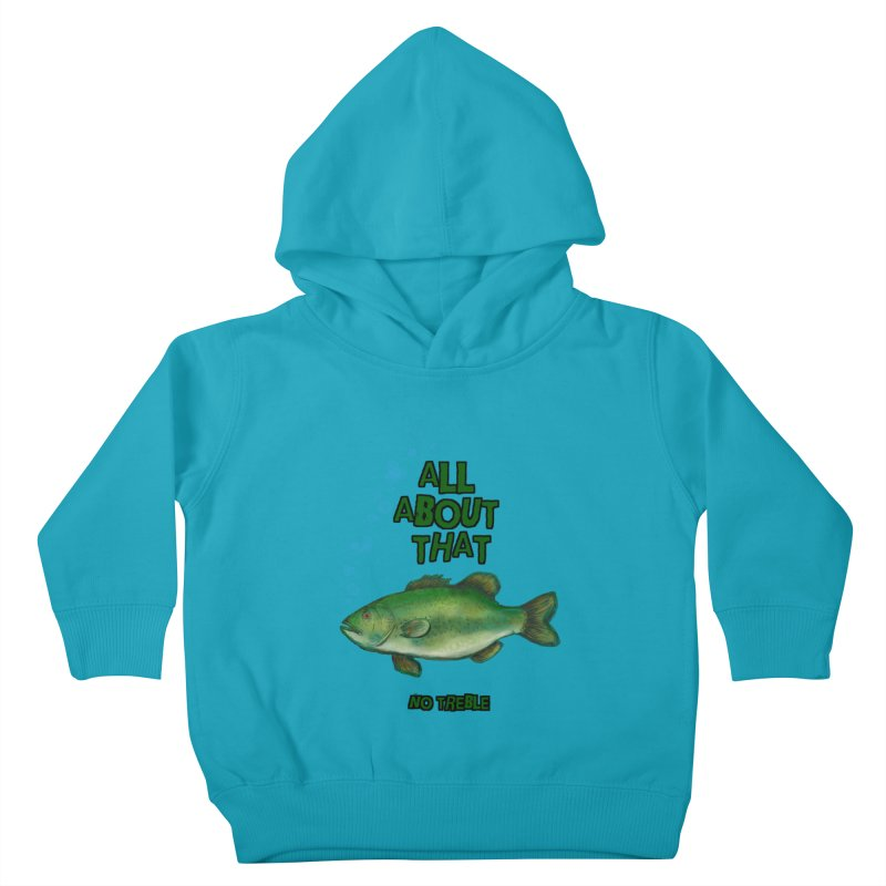 All About That Bass Kids Toddler Pullover Hoody by Loganferret's Artist Shop