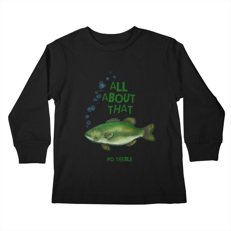All About That Bass Kids Longsleeve T-Shirt by Loganferret's Artist Shop