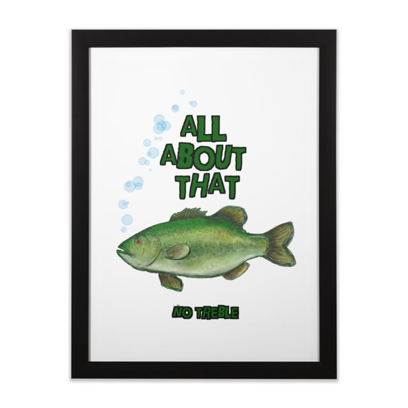All About That Bass Home Framed Fine Art Print by Loganferret's Artist Shop