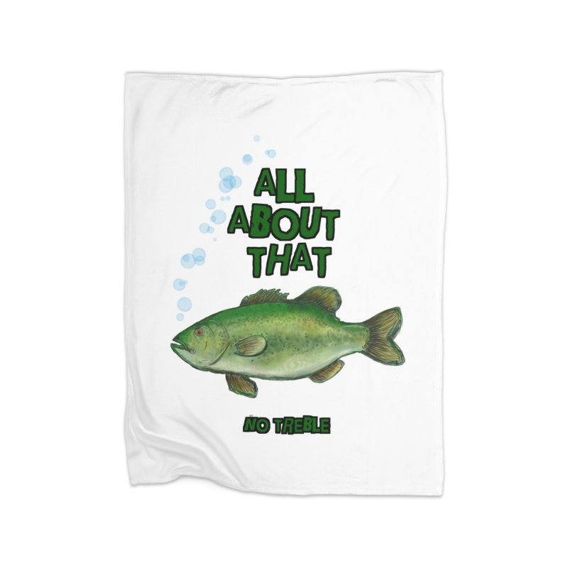 All About That Bass Home Blanket by Loganferret's Artist Shop