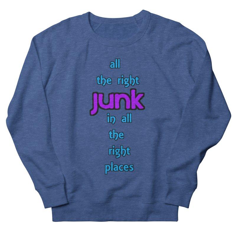 All the right junk... Women's Sweatshirt by Loganferret's Artist Shop