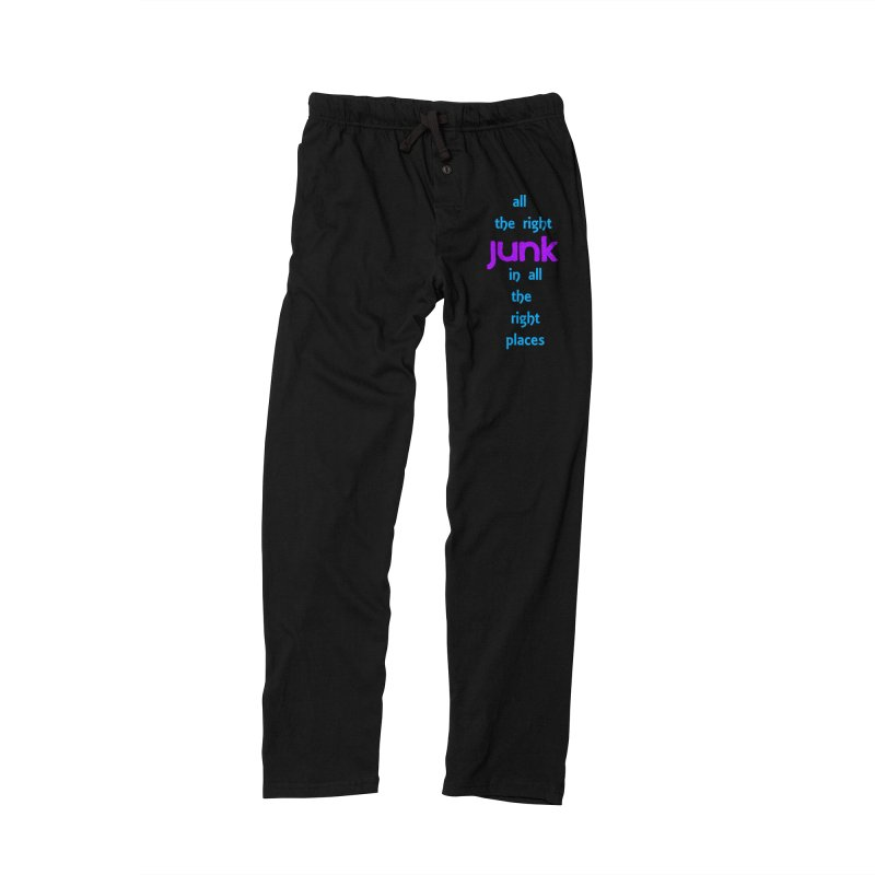 All the right junk... Women's Lounge Pants by Loganferret's Artist Shop