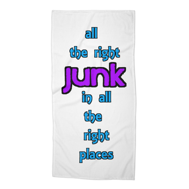 All the right junk... Accessories Beach Towel by Loganferret's Artist Shop