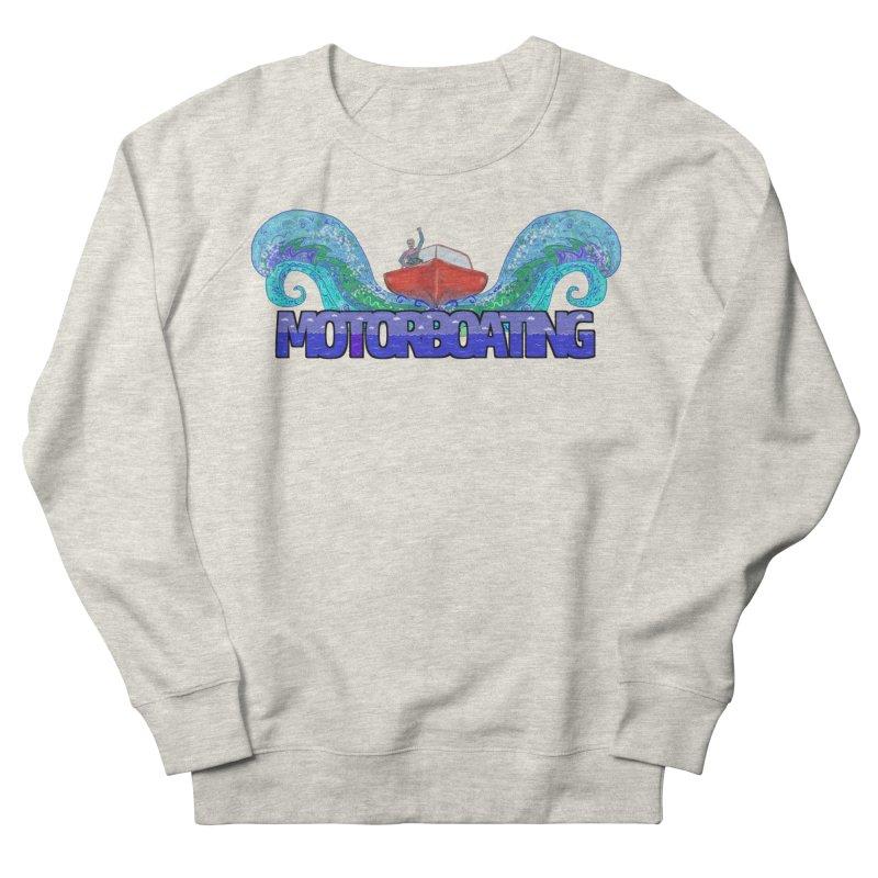 Love MotorBoating Women's Sweatshirt by Loganferret's Artist Shop