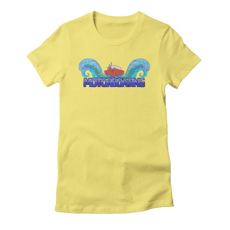 Love MotorBoating Women's Fitted T-Shirt by Loganferret's Artist Shop