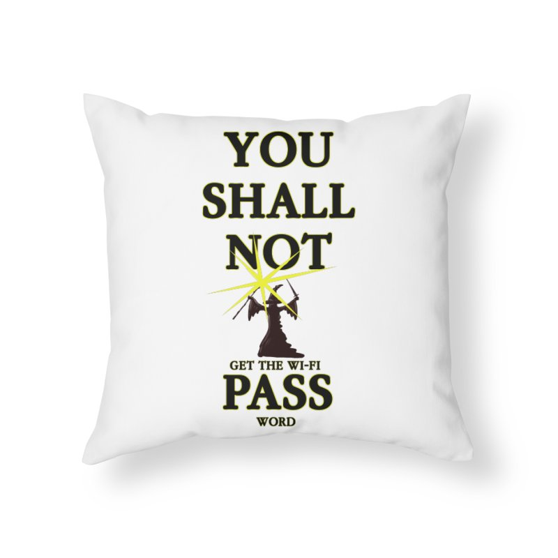 Wifi Password Home Throw Pillow by Loganferret's Artist Shop