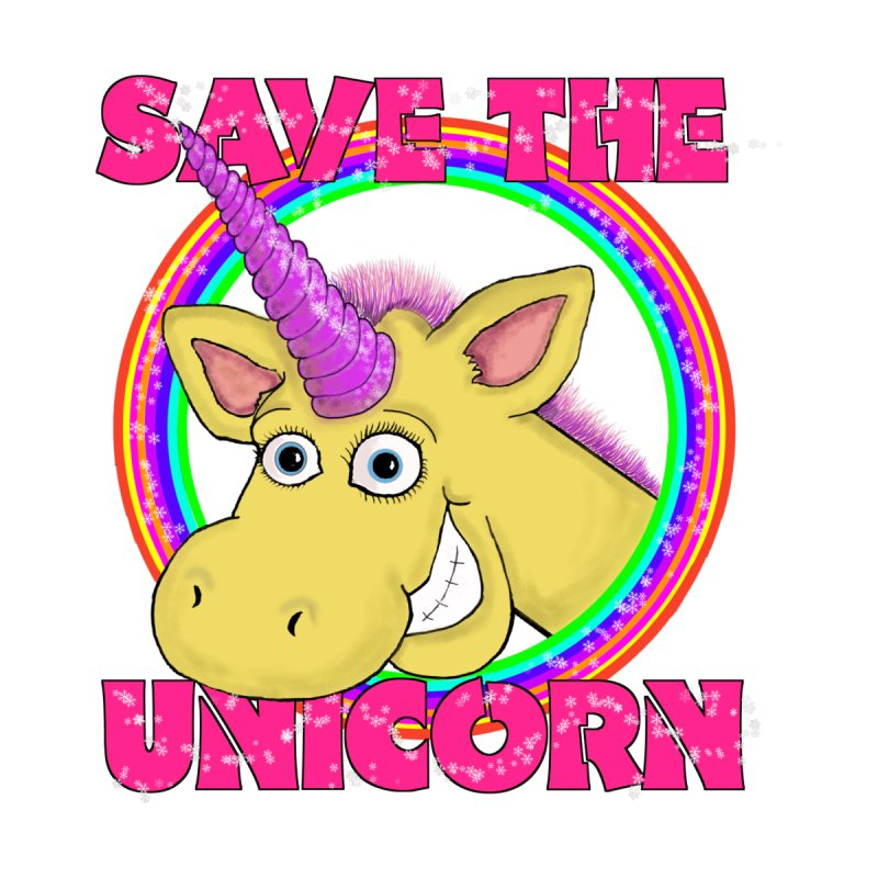 Save The Unicorn None  by Loganferret's Artist Shop