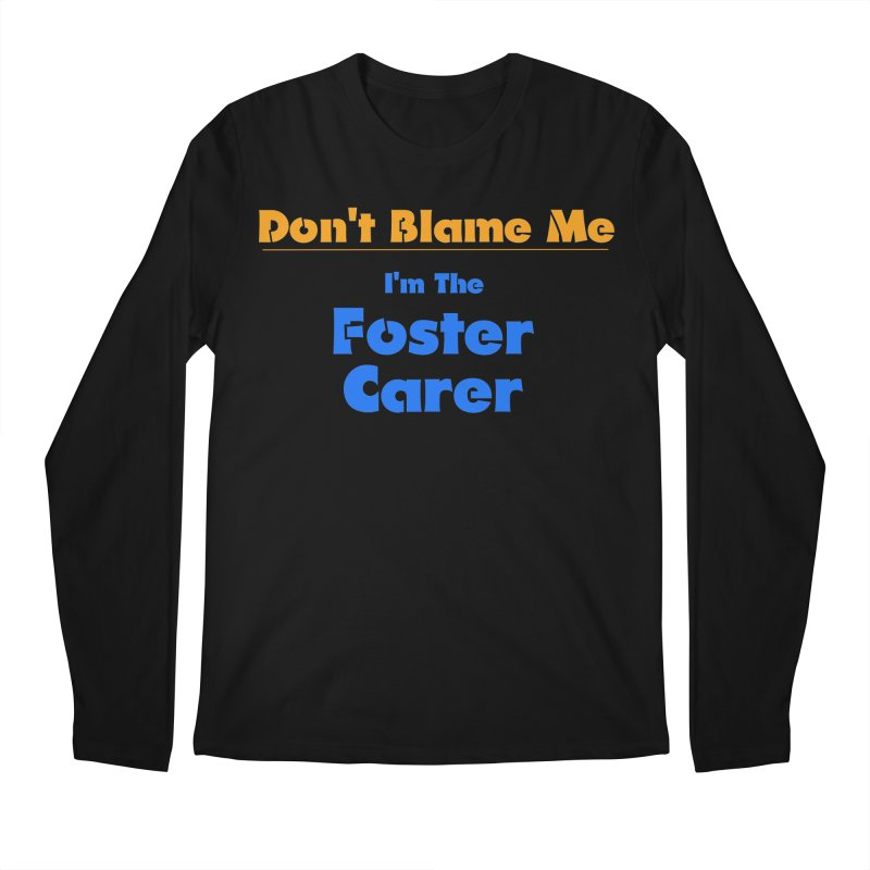 Don't Blame Me Men's Regular Longsleeve T-Shirt by Loganferret's Artist Shop