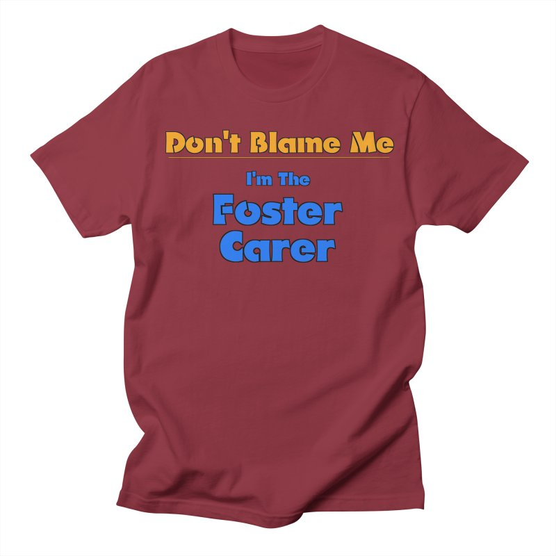 Don't Blame Me Women's Unisex T-Shirt by Loganferret's Artist Shop
