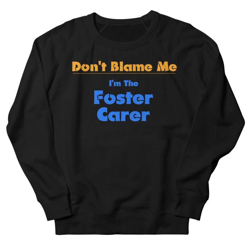 Don't Blame Me Men's Sweatshirt by Loganferret's Artist Shop