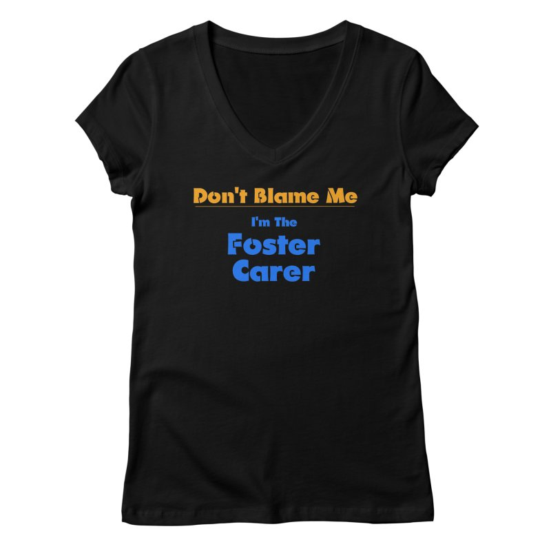 Don't Blame Me Women's Regular V-Neck by Loganferret's Artist Shop