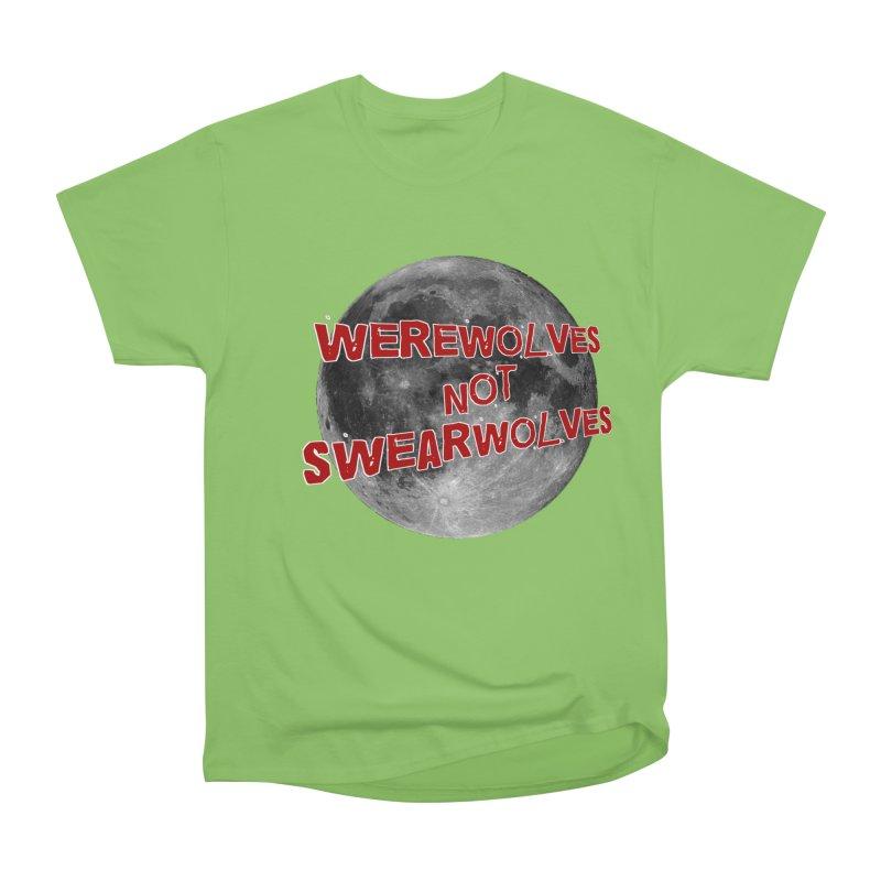 Werewolves not Swearwolves Women's Heavyweight Unisex T-Shirt by Loganferret's Artist Shop