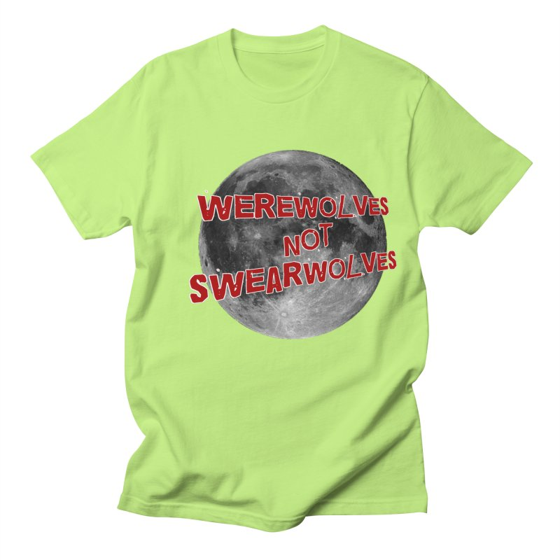 Werewolves not Swearwolves Women's Unisex T-Shirt by Loganferret's Artist Shop