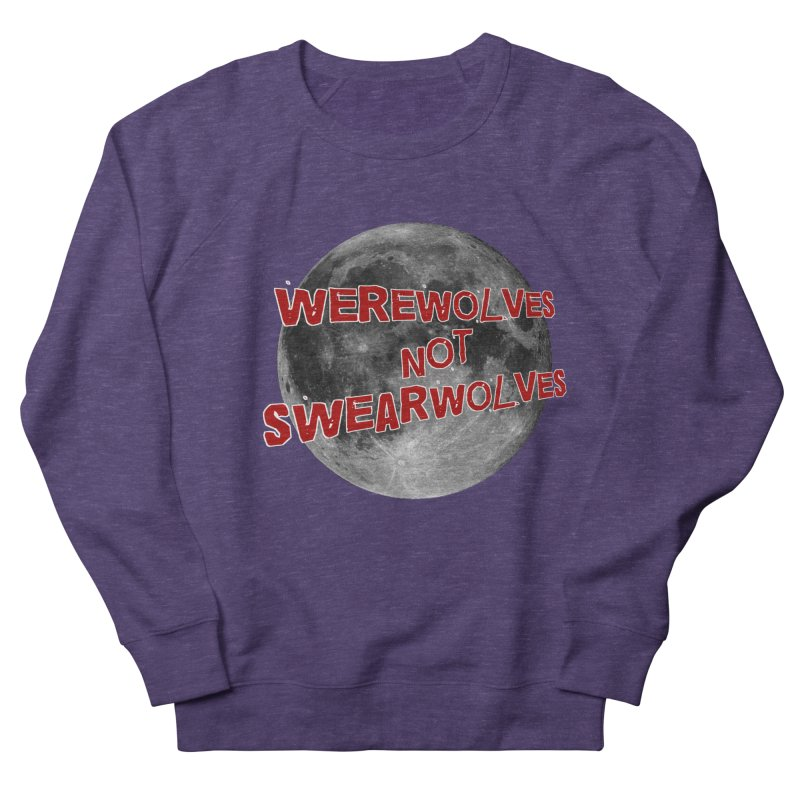 Werewolves not Swearwolves Women's French Terry Sweatshirt by Loganferret's Artist Shop