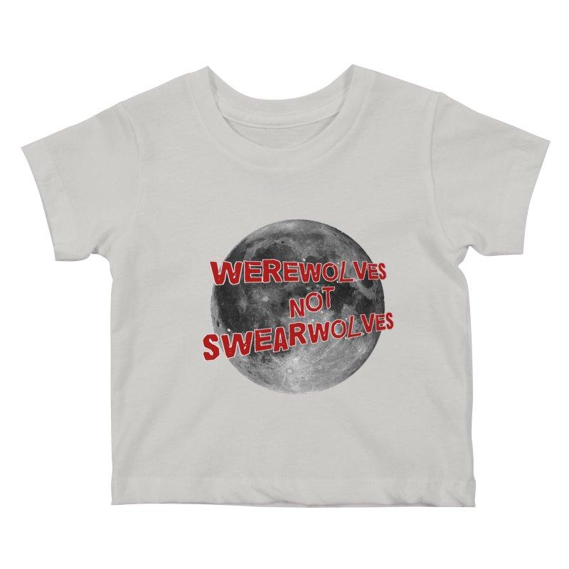 Werewolves not Swearwolves Kids Baby T-Shirt by Loganferret's Artist Shop