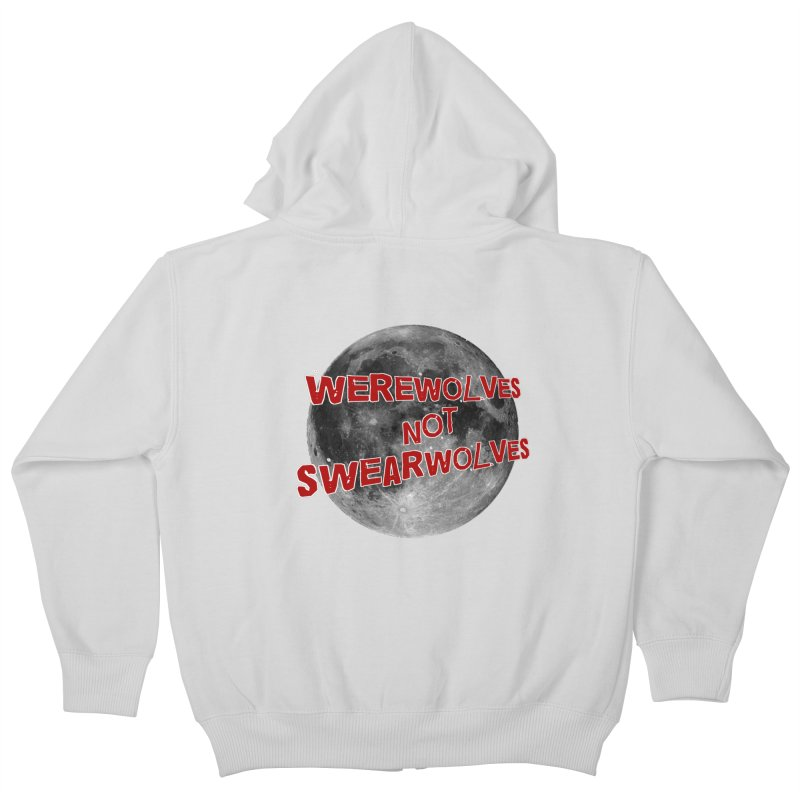 Werewolves not Swearwolves Kids Zip-Up Hoody by Loganferret's Artist Shop