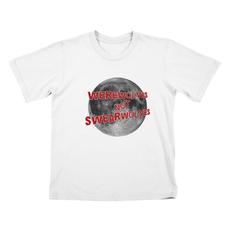 Werewolves not Swearwolves Kids T-shirt by Loganferret's Artist Shop
