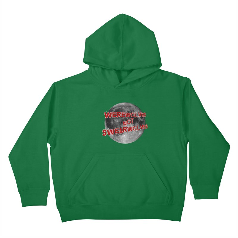Werewolves not Swearwolves Kids Pullover Hoody by Loganferret's Artist Shop